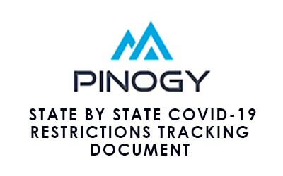 State by State COVID-19 Restrictions Tracking Document – Pinogy